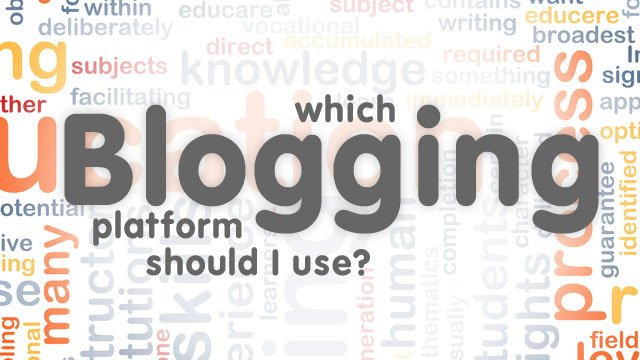 choosing-the-right-blogging-platform